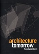books - Architecture tomorrow - Monolab - Bringing genius to the small plot