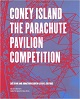 books - 2007_Coney Island, the parachute pavilion competition - Monolab